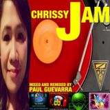 CHRISSY JAM MIXED AND REMIXED BY PAUL GUEVARRA