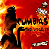 CUMBIAS INOLVIDABLES DJ POWER