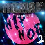 ROMAK PRESENTS - HIP HOP 2
