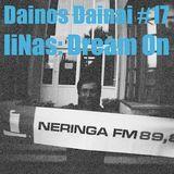 Dainos Dainai #17 liNas: Dream On