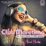 Club Maretimo - Broadcast 13 - the finest house & chill grooves in the mix