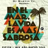 Fiesta - Mix Año nuevo 2015 - Dj Martin Vu
