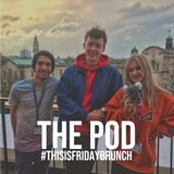 #FridayBrunch with Sam Mac, KMJ and Danni D // PODCAST TWO