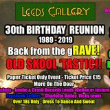 Leeds Gallery 30th birthday Reunion 2019 - DJ Carl Whitehead Vinyl Set