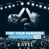 Find Your Harmony Radioshow #126 [inHarmony Music Special]