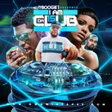 "DJ TY BOOGIE I AM DA CLUB #15' (Hip-Hop & R N B Blends) "" 2016"""