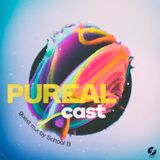PUREALCAST - 002 (guest mix by School B)