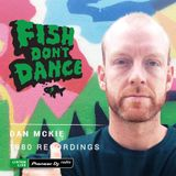 Pioneer DJ Radio // Dan McKie - Fish Don't Dance Radioshow // December 2017