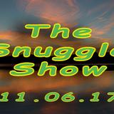Snuggle Show recorded 11.06.17 - Wilson Waffling Radio
