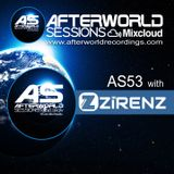Afterworld Sessions - 53 With Zirenz