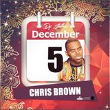 Jukess Advent Calendar - 5th December: Chris Brown Pt.1