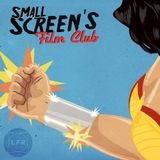 Small Screen's Film Club: Wonder Woman
