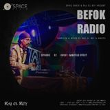 BEFOK RADIO 032 [GUEST - GANZFELD EFFECT]