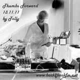 Thumbs Forward Radio Show 13.11.11 (Part  One) ~ Tolly