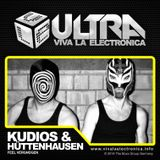Viva la Electronica ULTRA pres Kudios & Hüttenhausen (Feel Vergnügen)