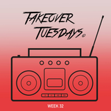 Takeover Tuesdays (Week 32) - 12th December 2017