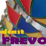 Podcast Rádio Gigante - especial Frevo.