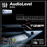 AudioLevel Analog Sessions 01 : Craig Dalzell & DJ Tizer