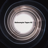 Dainomyte Tapes #2