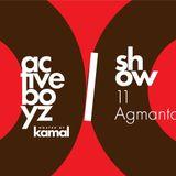 Active Boyz Show hosted by Kamal - 11 Agmantav