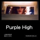 Purple High @ UNION 77 RADIO 2.03.2016 'Russian Dolls'