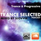 Trance Selected 040 @140 special episode