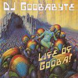 Goobabyte: Life of Gooba!