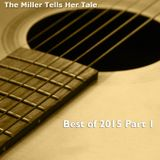 The Miller Tells Her Tale - 565 - Best of The Rest 2015 Part 1