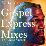 2002 WHOV Gospel Express Mixes #05 - #08