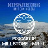 DEEP SPACE RECORDS PODCAST NUMBER 4 - FT MILLSTONE + MR:L  JAN 2014