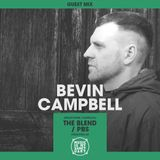 MIMS Guest Mix: BEVIN CAMPBELL (Melbourne, PBS)