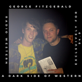A Dark Side of Western 09: George Fitzgerald
