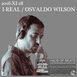 HAUS OF BEATS #50 - I-Real / Osvaldo Wilson
