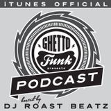 Ghetto Funk Podcast 02 Shindig Weekender special