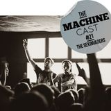 The Machine Cast #21 by The Sexinvaders