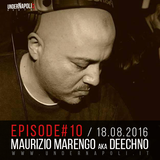 Episode #10 Maurizio Marengo aka DJ Deechno