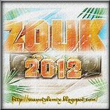 Dj Enrick - Session Zouk Love 2012 part 2