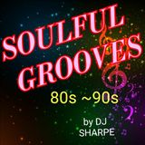 SOULFUL GROOVES OF THE 80S & 90s  Ft. Babyface, Bobby Brown, Karyn White,Pebbles, Joe  and more