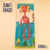 Bubba's Bangers | For Bruce x