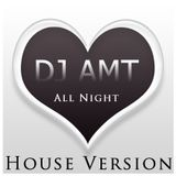 ALL NIGHT (House Version)