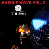 Bad Booty Brothers - Mashup Wave Vol. 3