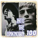 Into The Unknown 100th Episode Big Boffo Bonanza!
