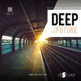 Styxx - Deep is the Future (Vol.10)