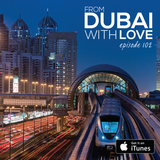 From Dubai With Love 102