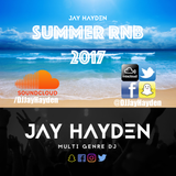 DJ Jay Hayden - Summer RnB Mix 2017