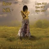 Raw Silk #14 ~ DJDavid ~ GermcastRadio