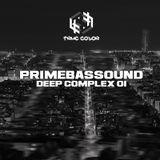 PrimeBassound - Deep Complex 01