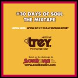 30 Days Of Soul - Mixed By Dj Trey (2015)