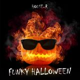 House-R´s - Funky Helloween Tech House Mix