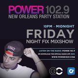 Friday Night Fix (Power 102.9 Mixshow): G-Cue -  10 | 2 | 15